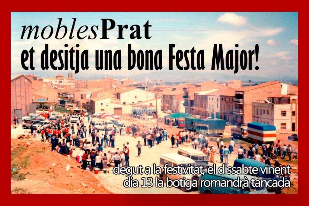 Mobles prat us desitja bona festa major d 39 alcoletge - Mobles prat alcoletge ...